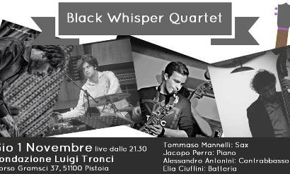 "fondazione tronci. L'ESSENZA DEL JAZZ CON I ""BLACK WHISPER QUARTET"""