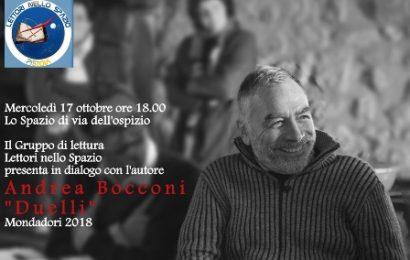 """lo spazio. I """"DUELLI"""" DI ANDREA BOCCONI"""