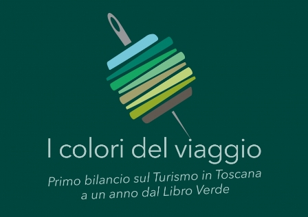 """""""I COLORI DEL VIAGGIO"""", PRIMO BILANCIO SUL TURISMO IN TOSCANA"""