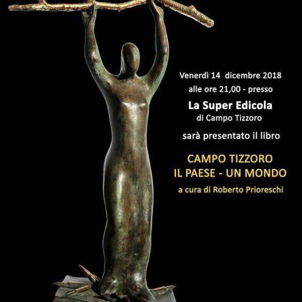 libri e letture. «CAMPO TIZZORO. IL PAESE. UN MONDO» DI ROBERTO PRIORESCHI