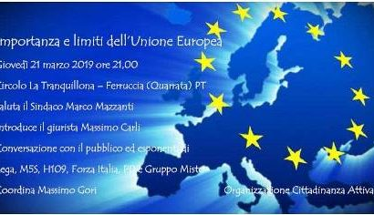 quarrata. IMPORTANZA E LIMITI DELL'UNIONE EUROPEA""