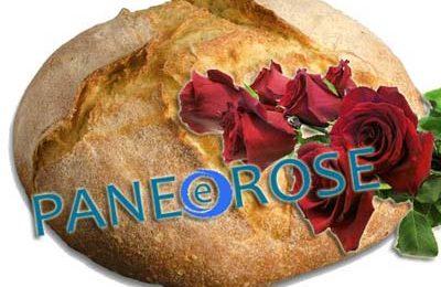 """spigolature. DA """"PANE E ROSE"""" A CHI?"""