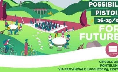 PISTOIA POSSIBILE FOR FUTURE, QUATTRO GIORNATE DI FESTA AL CIRCOLO ARCI DI PONTELUNGO