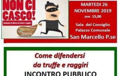 """san marcello. """"IO NON CI CASCO"""", INCONTRO PUBBLICO PER DIFENDERSI DALLE TRUFFE"""