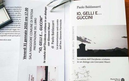 libri. «IO, GELLI E… GUCCINI» DI PAOLO BALDASSARRI