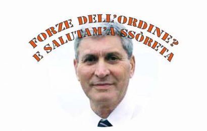 """montale giunta democratica. FORZE DELL'ORDINE """"FASCISTE"""": CHE BOTTA, DON FERDINANDO!"""