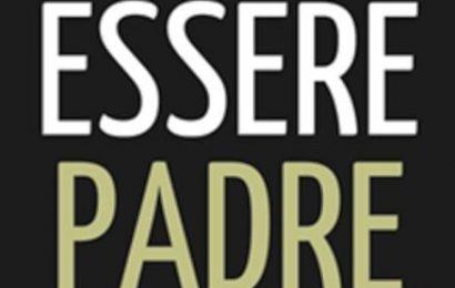 """serravalle. """"NUOVI MODI DI ESSERE PADRE: PASSATO, PRESENTE, FUTURO"""""""