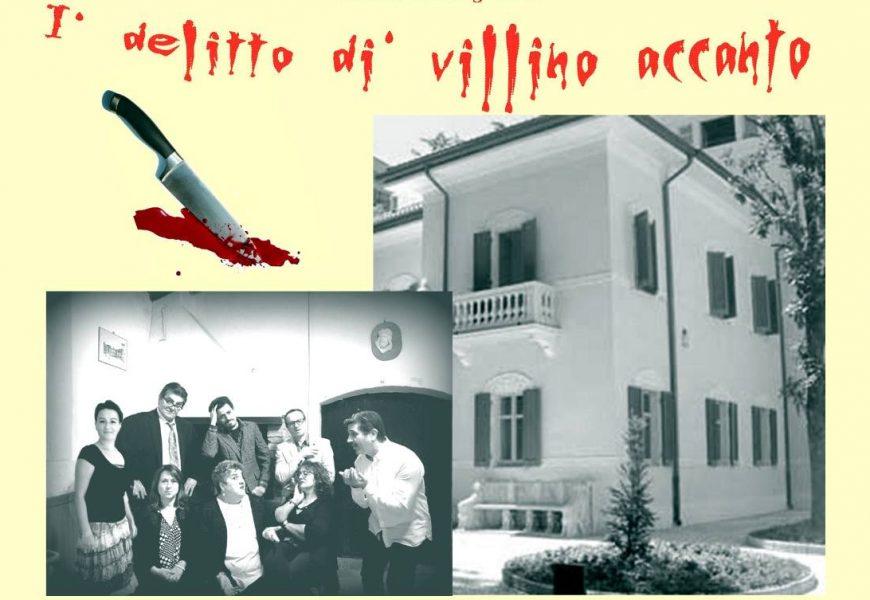 """pescia. """"I' DELITTO DI' VILLINO ACCANTO"""" AL TEATRO PACINI"""