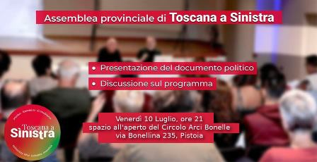 TOSCANA A SINISTRA, SI RIUNISCE A BONELLE L'ASSEMBLEA PROVINCIALE