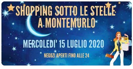 """montemurlo. RITORNA LO """"SHOPPING SOTTO LE STELLE"""""""