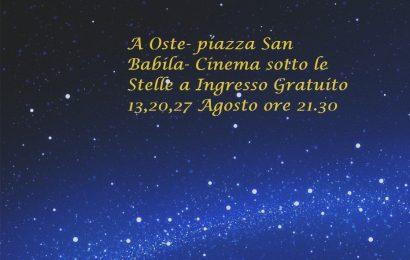 AGOSTO INSIEME, A OSTE ARRIVA IL CINEMA SOTTO LE STELLE A INGRESSO GRATUITO