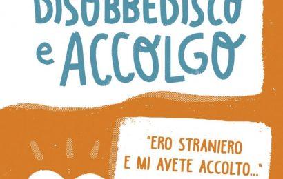 libri. DISOBBEDISCO E ACCOLGO, LA TESTIMONIANZA DI UN PRETE SCOMODO: DON MASSIMO BIANCALANI