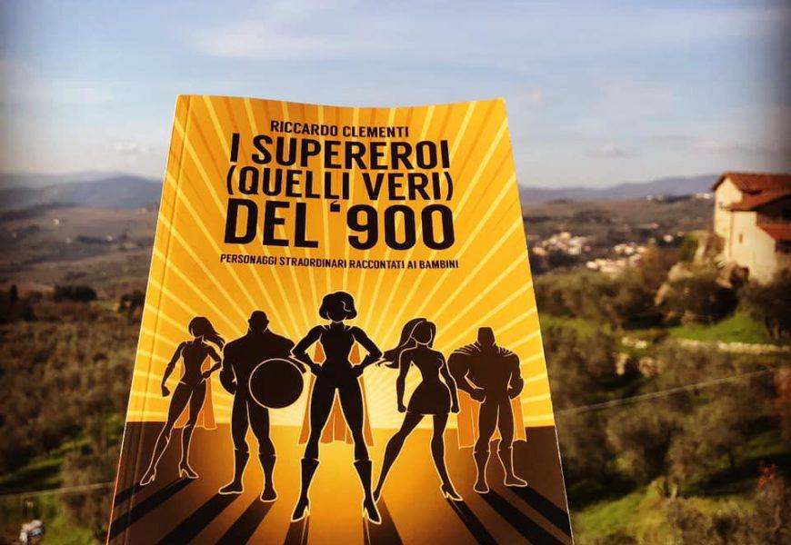 """natale. EDITORIA, IN LIBRERIA """"I SUPEREROI (QUELLI VERI) DEL '900"""""""