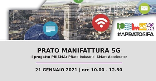 PRATO MANIFATTURA 5G, LA PRESENTAZIONE DEL PROGETTO PRISMA
