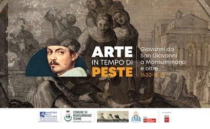 mostra. ARTE IN TEMPO DI PESTE, GIOVANNI DA SAN GIOVANNI A MONSUMMANO E OLTRE, 1630-1631