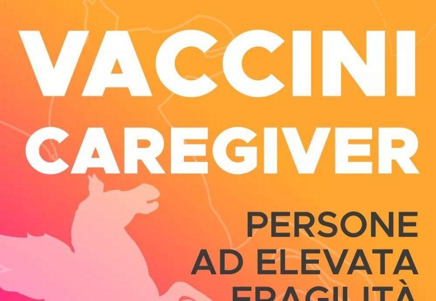 vaccino covid. DA OGGI LE PRENOTAZIONI PER I CAREGIVER, I FAMILIARI E CONVIVENTI DI SOGGETTI FRAGILI
